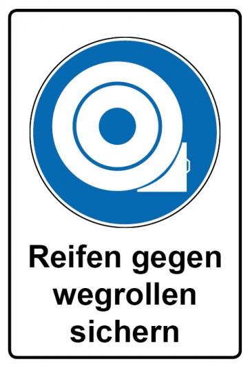 Kombi Schild Reifen gegen Wegrollen sichern   Gebotszeichen