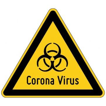 Warnschild Warnung vor Corona Virus