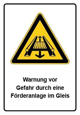 Kombi Schild Warnung vor Gefahr durch eine Förderanlage im Gleis
