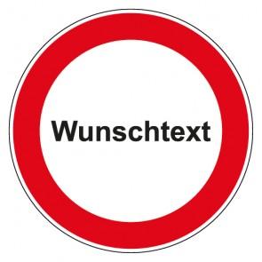 Schild Verbotszeichen rund mit Text Verbot Wunschtext