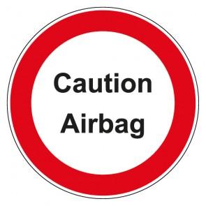 Aufkleber Verbotszeichen rund mit Text Caution Airbag