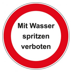 Aufkleber Verbotszeichen rund mit Text Mit Wasser spritzen verboten