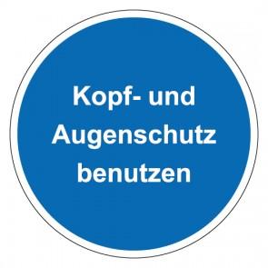 Schild Gebotszeichen rund mit Text Kopf- und Augenschutz benutzen