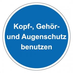 Schild Gebotszeichen rund mit Text Kopf-, Gehör- und Augenschutz benutzen