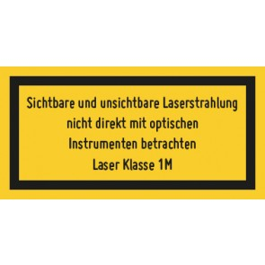 Schild Laserklasse 1M · Sichtbare und unsichtbare Strahlung