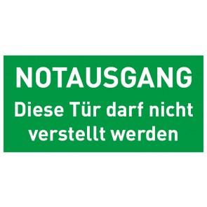 Schild Rettungszeichen Notausgang · Diese Türe darf nicht verstellt werden