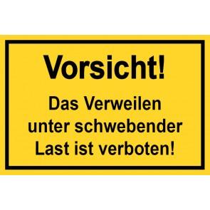Baustellenschild Vorsicht, das Verweilen unter schwebender Last ist verboten | gelb