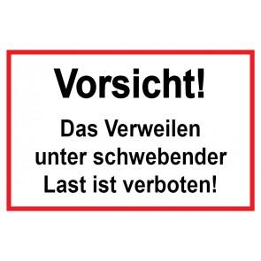 Baustellenschild Vorsicht! Das Verweilen unter schwebender Last ist verboten | weiß · rot