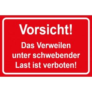 Baustellenschild Vorsicht, das Verweilen unter schwebender Last ist verboten | rot · weiß