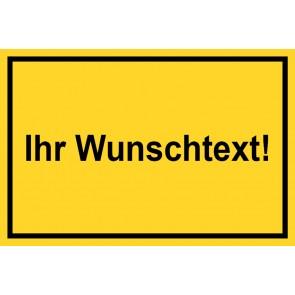Baustellenschild Wunschtext | gelb