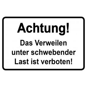 Baustellenschild! Achtung das Verweilen unter schwebender Last ist verboten | schwarz · weiß