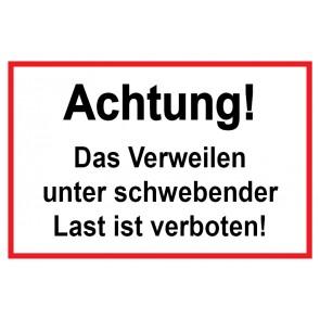 Baustellenschild! Achtung das Verweilen unter schwebender Last ist verboten | weiß · rot