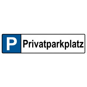 Kennzeichenschild Privatparkplatz