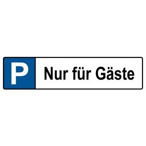 Kennzeichenschild Nur für Gäste