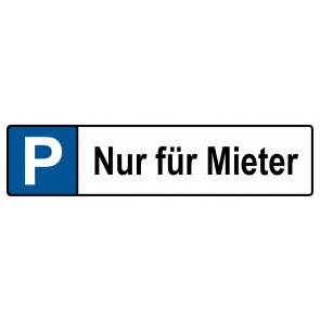 Kennzeichenschild Nur für Mieter