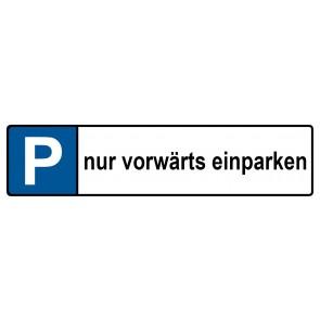 Kennzeichenschild Nur vorwärts einparken