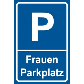 Parkschild Frauenparkplatz