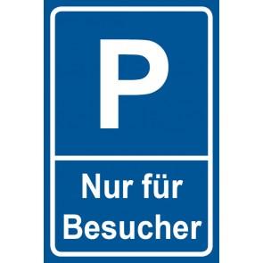 Parkschild Nur für Besucher · MAGNETSCHILD (Magnetfolie)