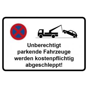 Parkverbotsschild Unberechtigt geparkte Fahrzeuge werden kostenpflichtig abgeschleppt · MAGNETSCHILD (Magnetfolie)