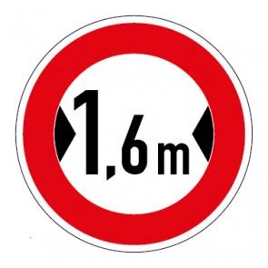 Schild Verkehrszeichen Durchfahrtsbreite  1,6 Meter