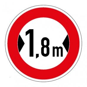Schild Verkehrszeichen Durchfahrtsbreite  1,8 Meter