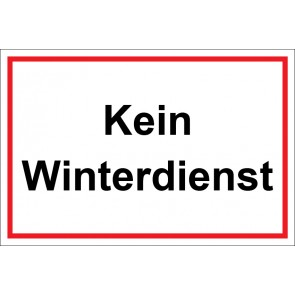 Schild Kein Winterdienst | weiß · rot
