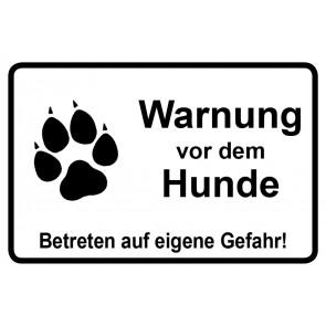 Schild Warnung vor dem Hunde Betreten auf eigene Gefahr | weiß