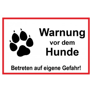 Magnetschild Warnung vor dem Hunde Betreten auf eigene Gefahr   weiß · rot