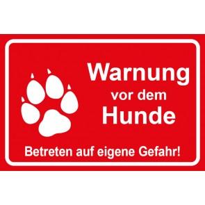 Schild Warnung vor dem Hunde Betreten auf eigene Gefahr | rot
