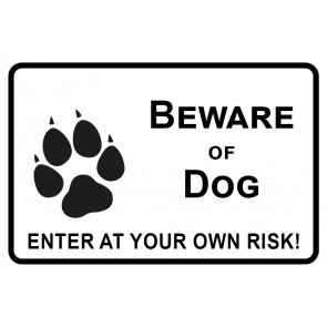 Schild Beware of Dog · Enter of your own risk | weiß