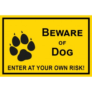 Schild Beware of Dog · Enter of your own risk | gelb