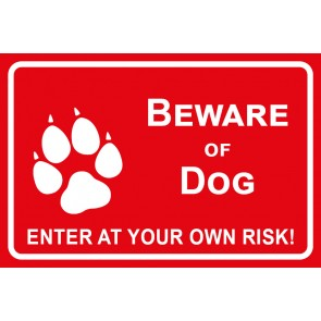 Schild Beware of Dog · Enter of your own risk | rot