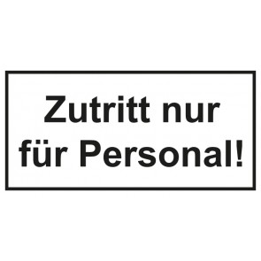 Türschild Zutritt nur für Personal | weiss · schwarz