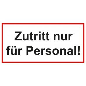 Türschild Zutritt nur für Personal | weiss · rot