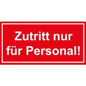 Türschild Zutritt nur für Personal | rot · weiss