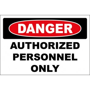 Aufkleber Authorized Personnel Only · Danger · OSHA Arbeitsschutz