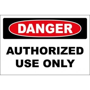 Aufkleber Authorized Use Only · Danger · OSHA Arbeitsschutz