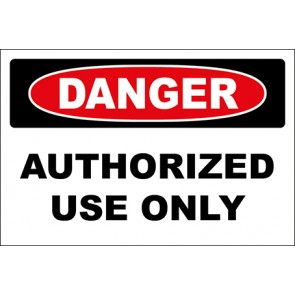 Magnetschild Authorized Use Only · Danger
