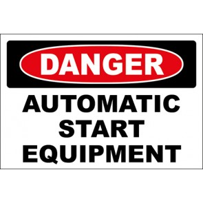 Hinweisschild Automatic Start Equipment · Danger