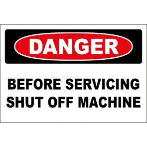 Hinweisschild Before Servicing Shut Off Machine · Danger