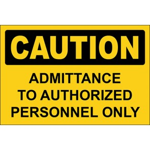 Aufkleber Admittance To Authorized Personnel Only · Caution · OSHA Arbeitsschutz