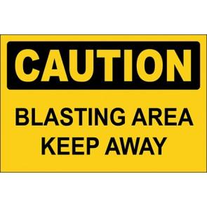 Hinweisschild Blasting Area Keep Away · Caution