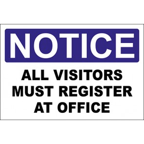 Hinweisschild All Visitors Must Register At Office · Notice · OSHA Arbeitsschutz