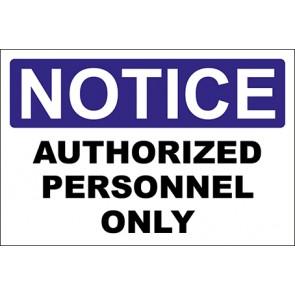 Aufkleber Authorized Personnel Only · Notice · OSHA Arbeitsschutz