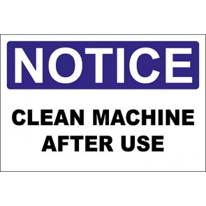 Hinweisschild Clean Machine After Use · Notice
