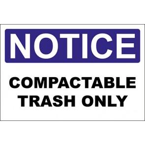 Magnetschild Compactable Trash Only · Notice · OSHA Arbeitsschutz