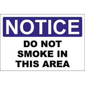 Hinweisschild Do Not Smoke In This Area · Notice · OSHA Arbeitsschutz