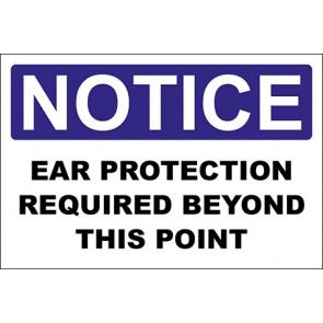 Hinweisschild Ear Protection Required Beyond This Point · Notice
