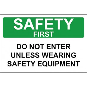 Aufkleber Do Not Enter Unless Wearing Safety Equipment · Safety First · OSHA Arbeitsschutz