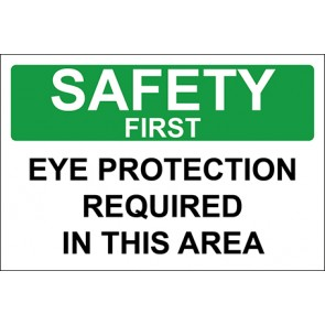 Aufkleber Eye Protection Required In This Area · Safety First · OSHA Arbeitsschutz